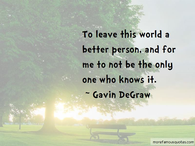 Gavin DeGraw Quotes Pictures 4