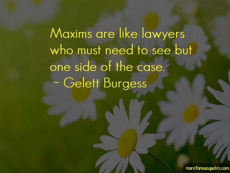 Gelett Burgess Quotes Pictures 2