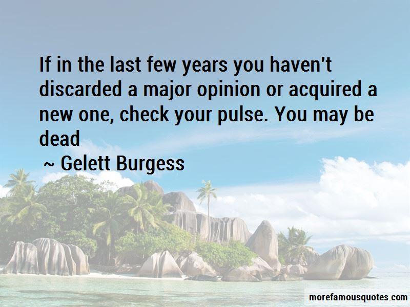 Gelett Burgess Quotes Pictures 3