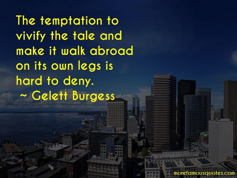 Gelett Burgess Quotes Pictures 4