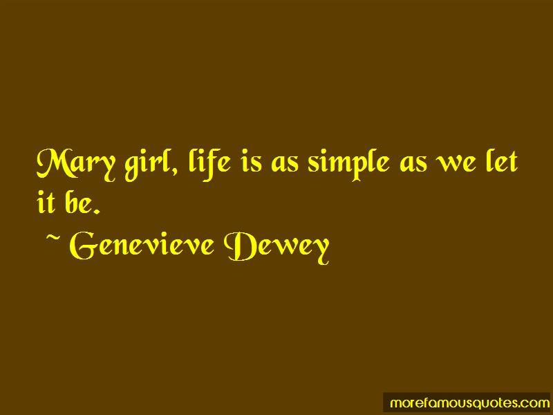 Genevieve Dewey Quotes Pictures 2
