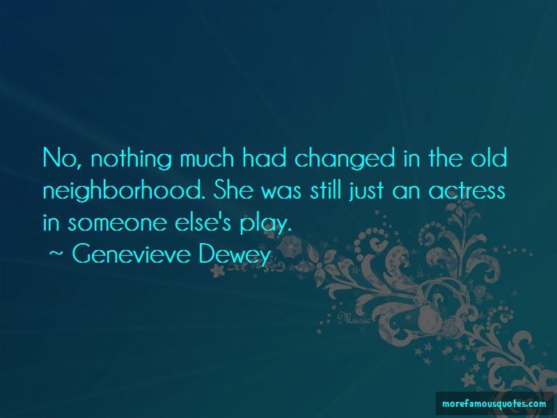 Genevieve Dewey Quotes Pictures 3