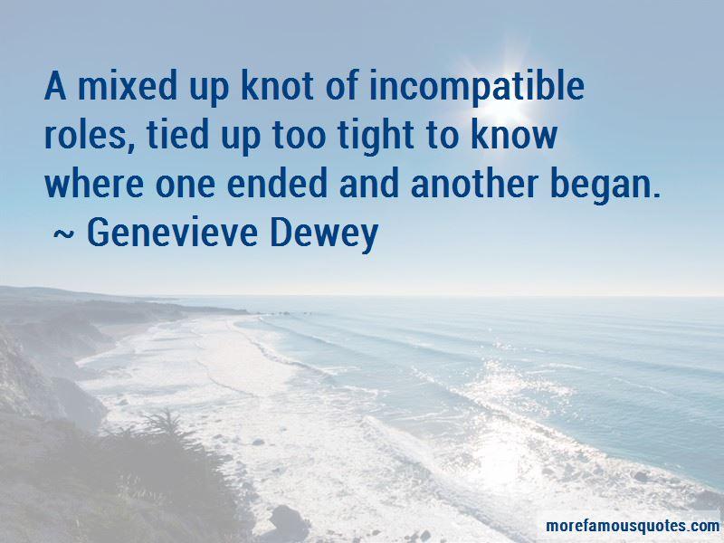 Genevieve Dewey Quotes