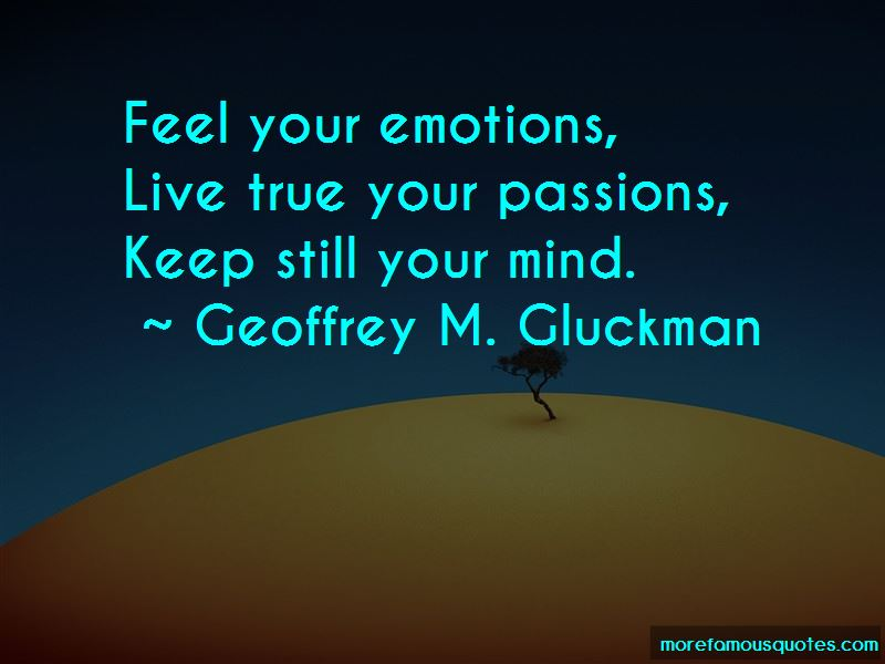 Geoffrey M. Gluckman Quotes Pictures 2