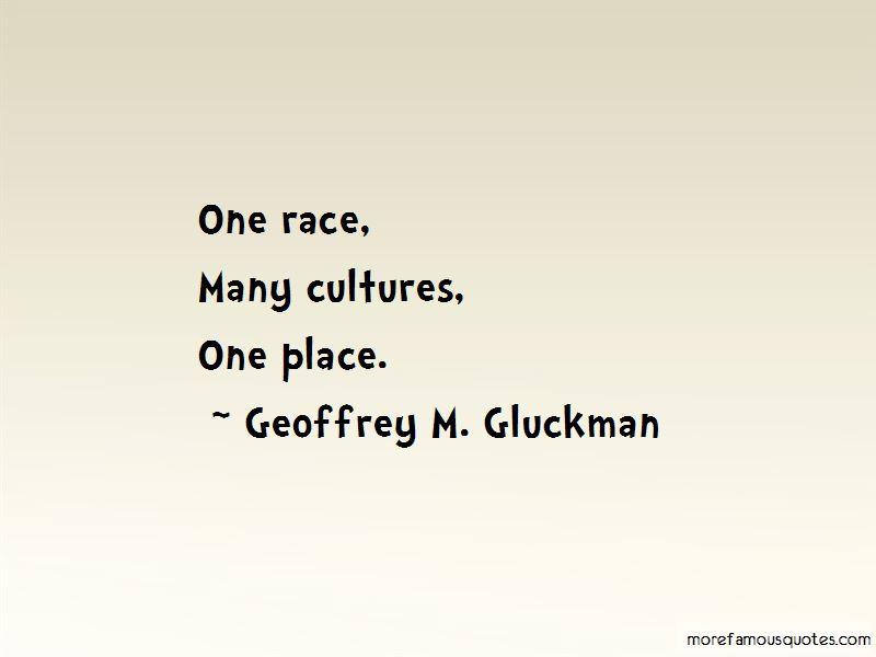 Geoffrey M. Gluckman Quotes Pictures 3