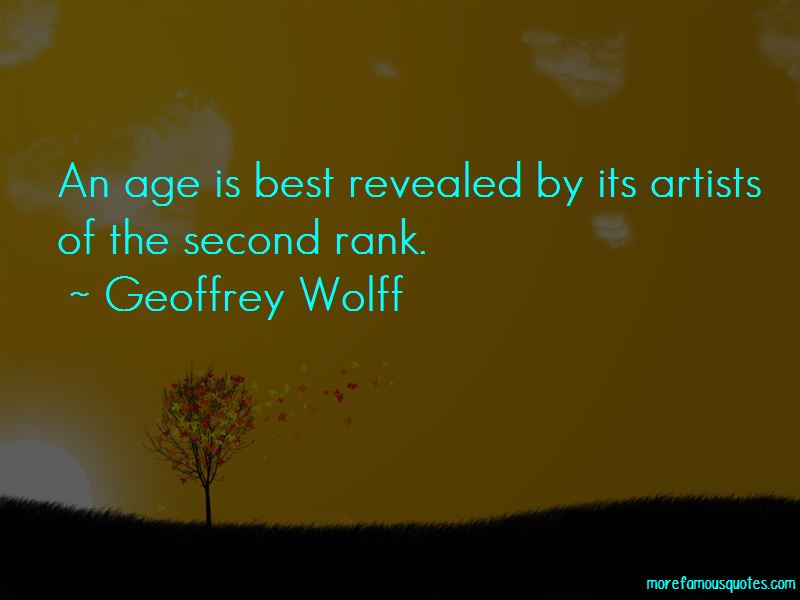 Geoffrey Wolff Quotes Pictures 3