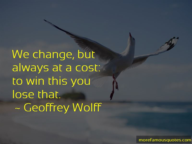 Geoffrey Wolff Quotes Pictures 4