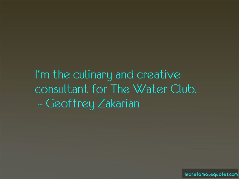 Geoffrey Zakarian Quotes Pictures 2