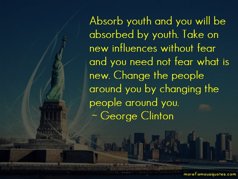 George Clinton Quotes Pictures 4