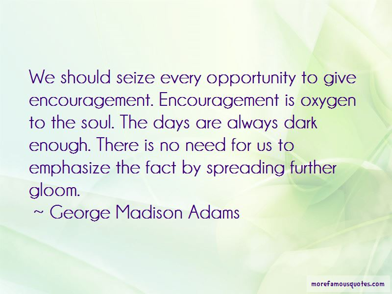 George Madison Adams Quotes Pictures 2