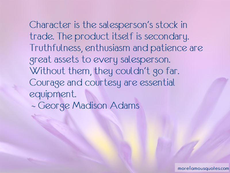 George Madison Adams Quotes Pictures 3