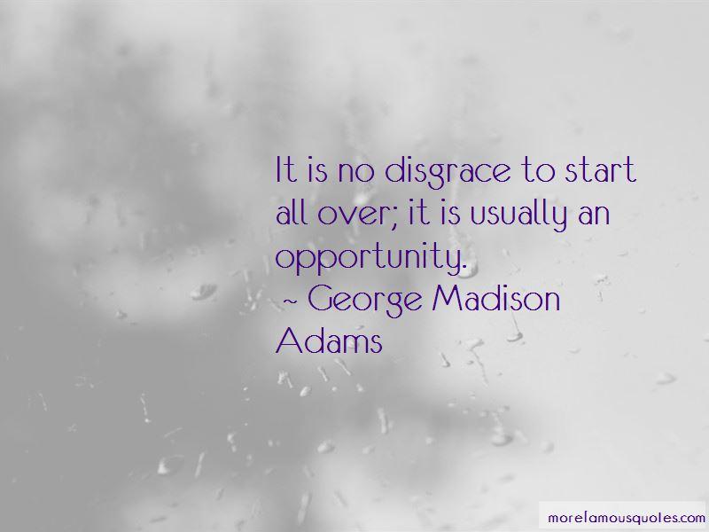 George Madison Adams Quotes