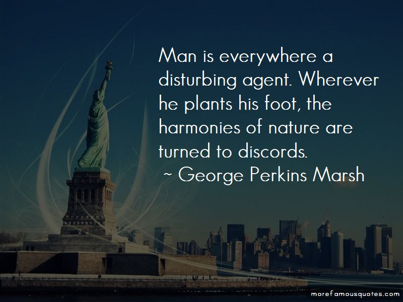 George Perkins Marsh Quotes Pictures 4