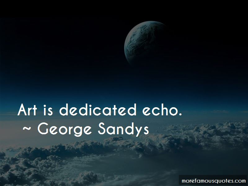 George Sandys Quotes Pictures 3