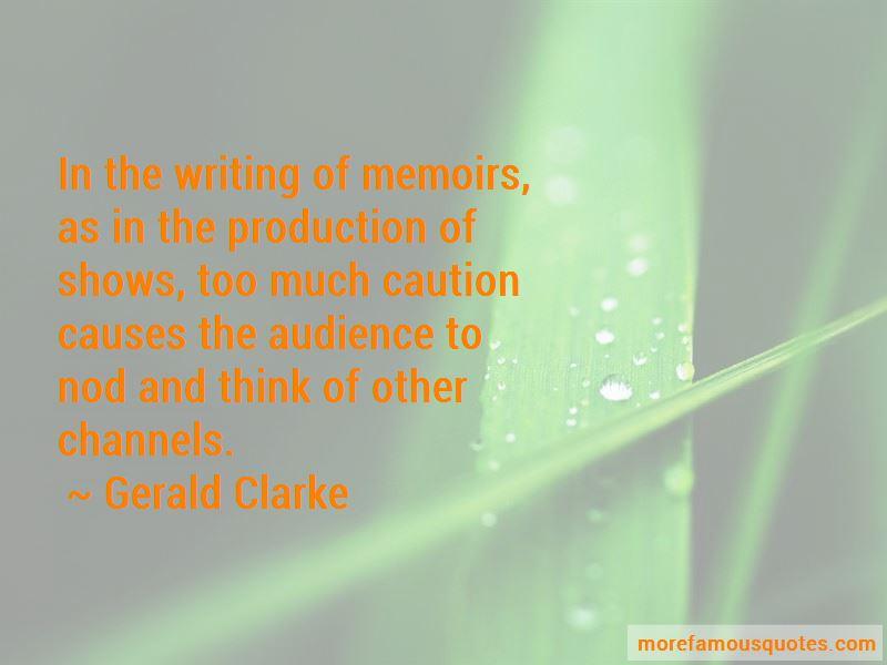 Gerald Clarke Quotes Pictures 3