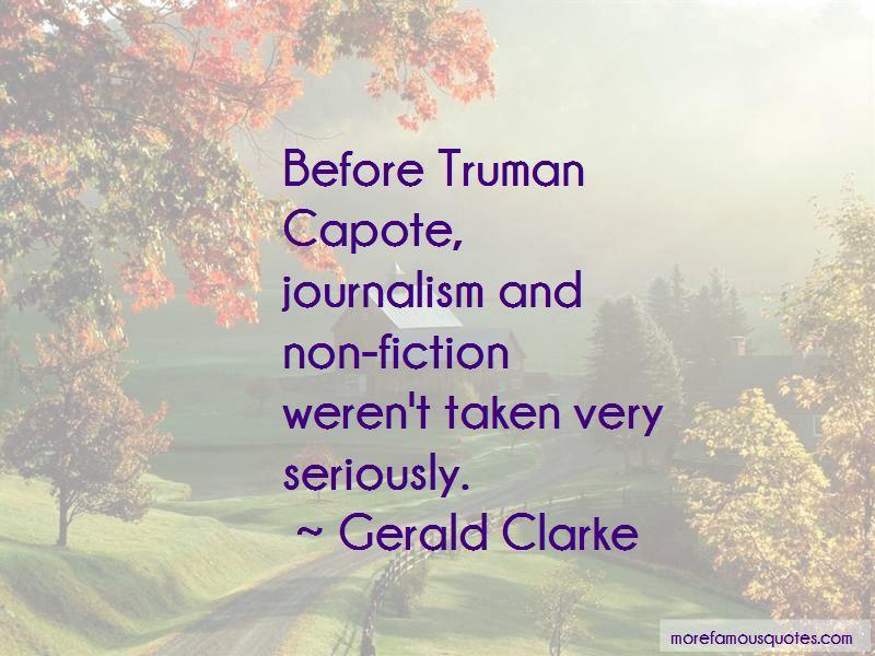 Gerald Clarke Quotes