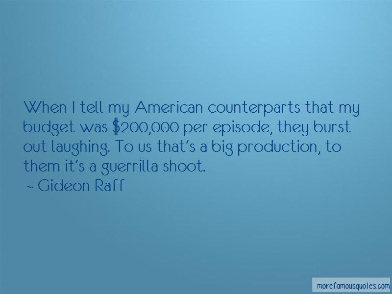 Gideon Raff Quotes Pictures 2