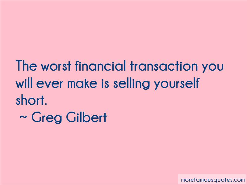 Greg Gilbert Quotes Pictures 2