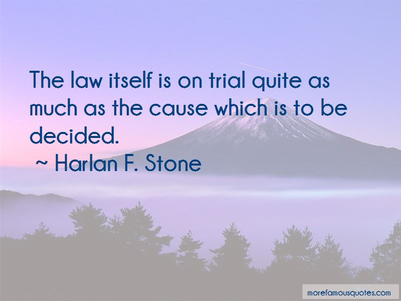Harlan F. Stone Quotes Pictures 4