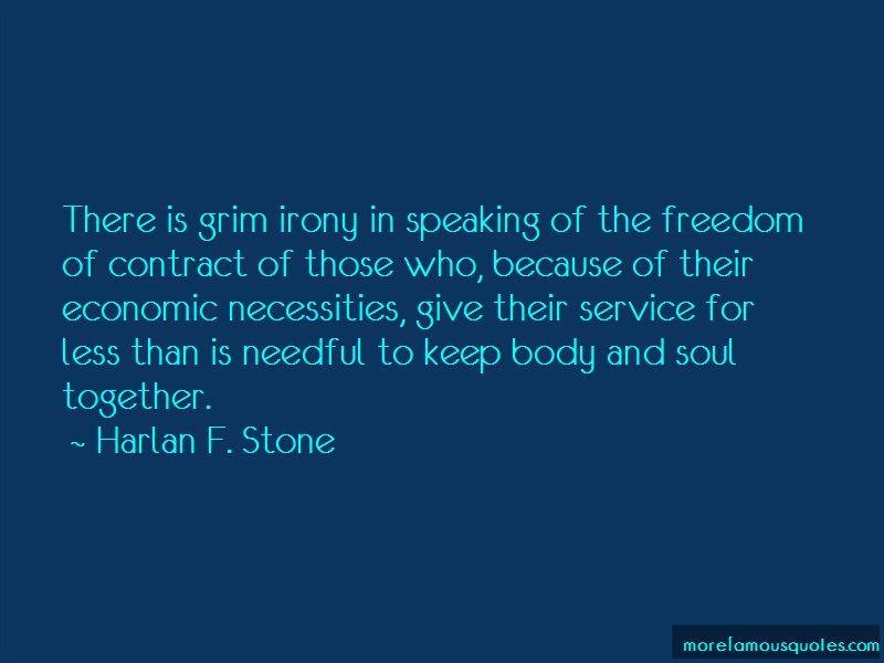 Harlan F. Stone Quotes