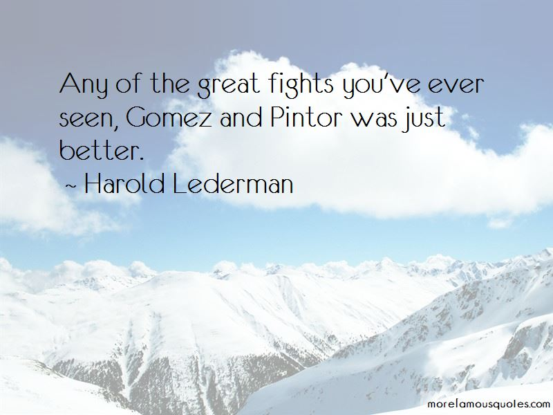 Harold Lederman Quotes Pictures 4