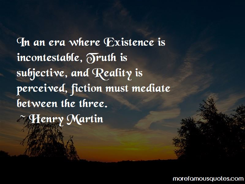 Henry Martin Quotes