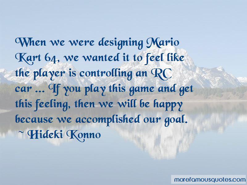Hideki Konno Quotes Pictures 2