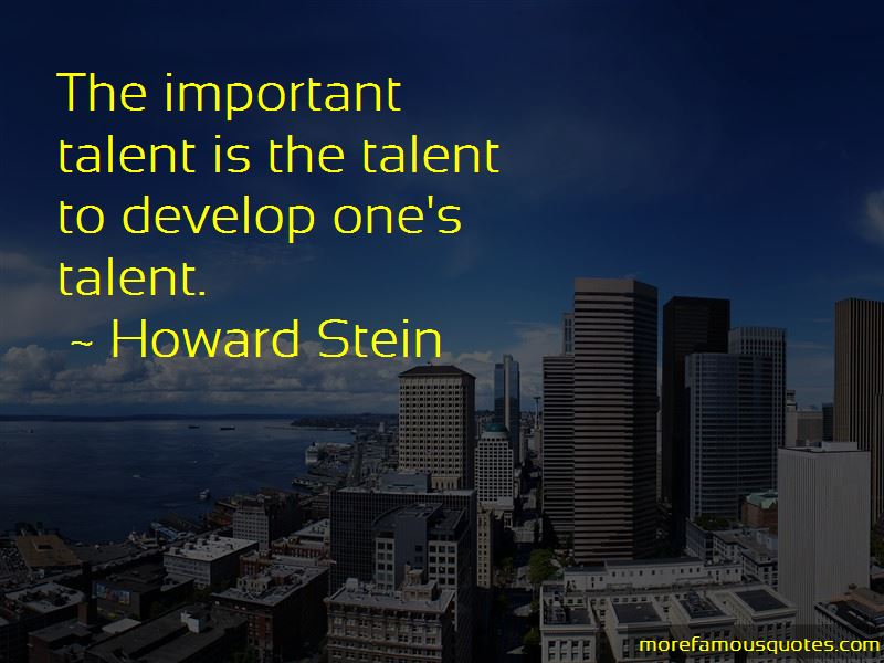 Howard Stein Quotes