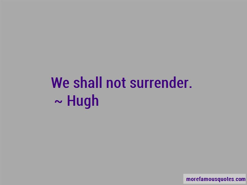 Hugh Quotes
