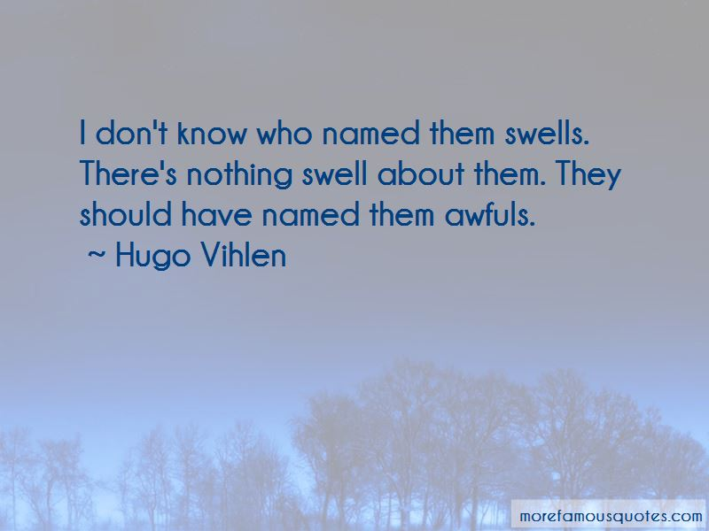 Hugo Vihlen Quotes Pictures 1