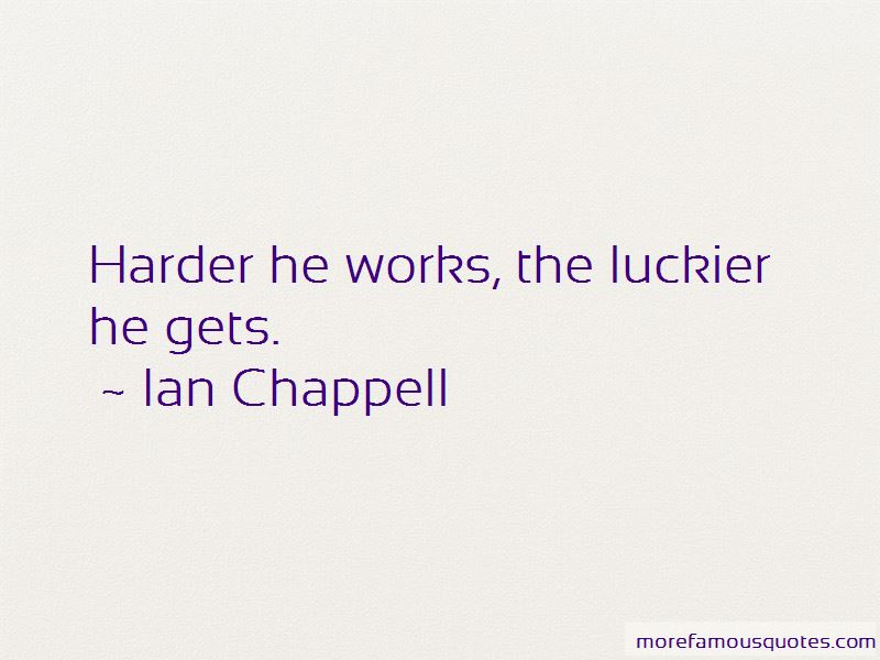 Ian Chappell Quotes Pictures 2