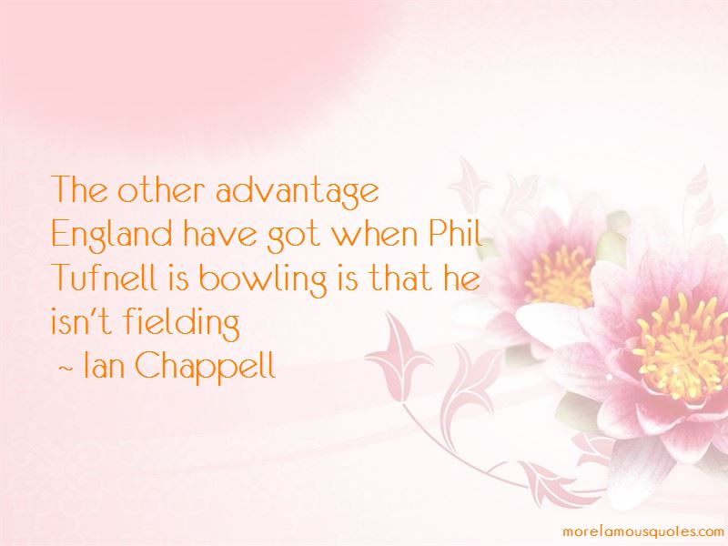 Ian Chappell Quotes Pictures 4