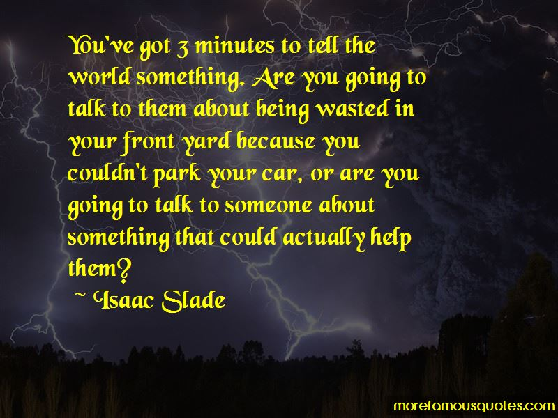 Isaac Slade Quotes