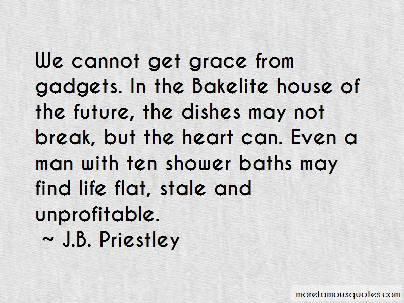 J.B. Priestley Quotes Pictures 3