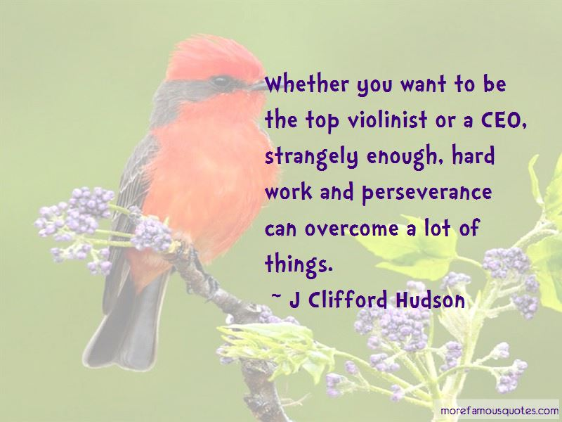 J Clifford Hudson Quotes  Top 1 Famous Quotes By J Clifford Hudson