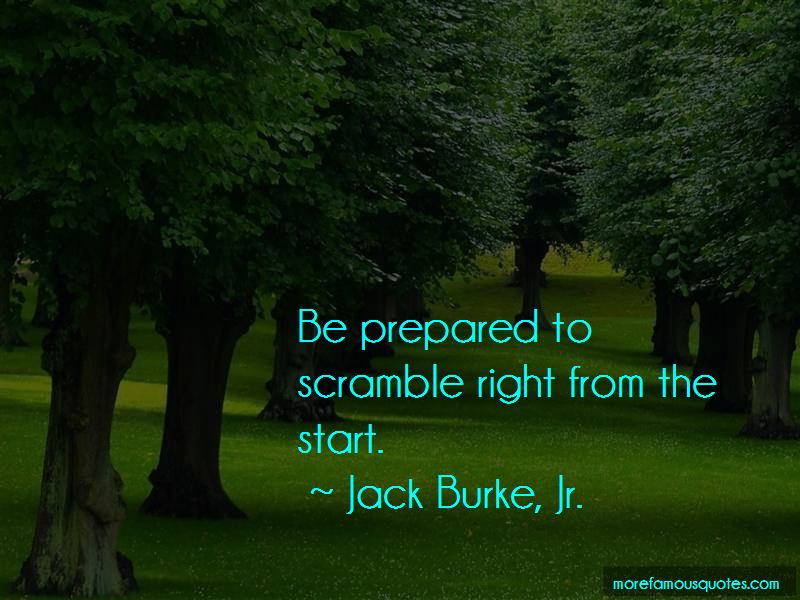 Jack Burke, Jr. Quotes Pictures 2