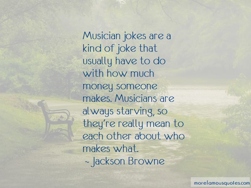 Jackson Browne Quotes Pictures 4