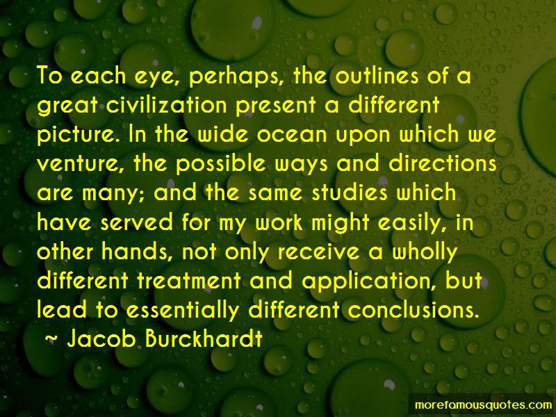 Jacob Burckhardt Quotes Pictures 3