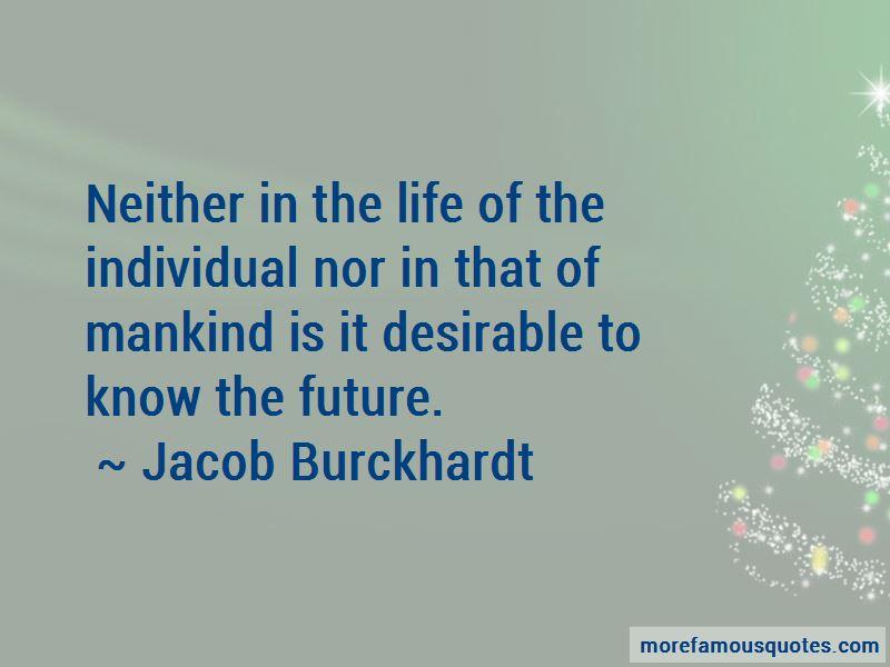 Jacob Burckhardt Quotes Pictures 4