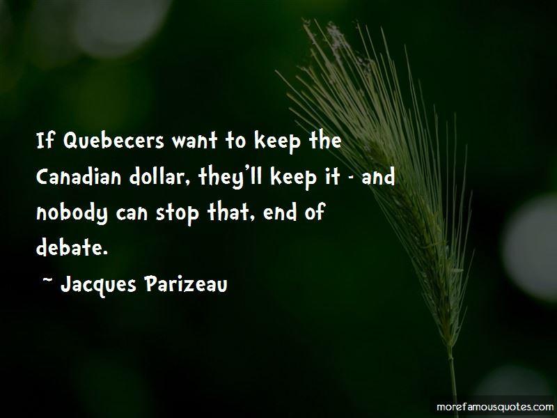 Jacques Parizeau Quotes Pictures 2
