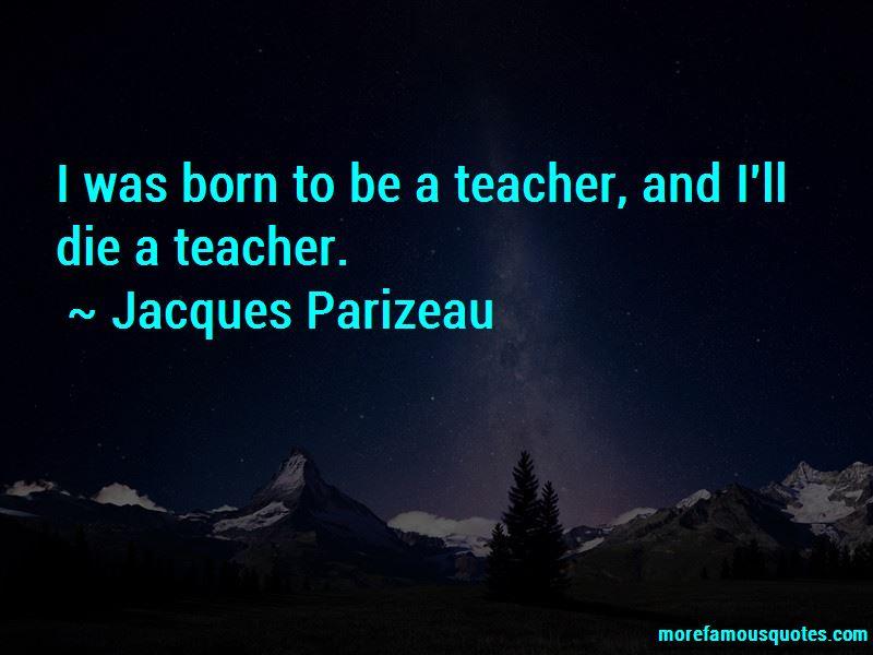 Jacques Parizeau Quotes Pictures 3