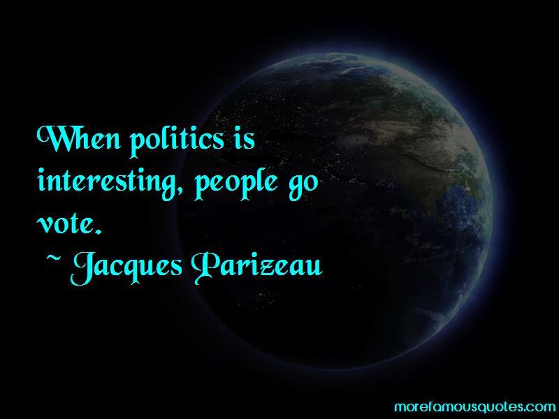 Jacques Parizeau Quotes Pictures 4