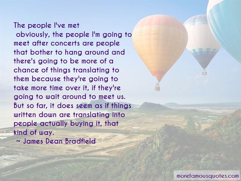 James Dean Bradfield Quotes