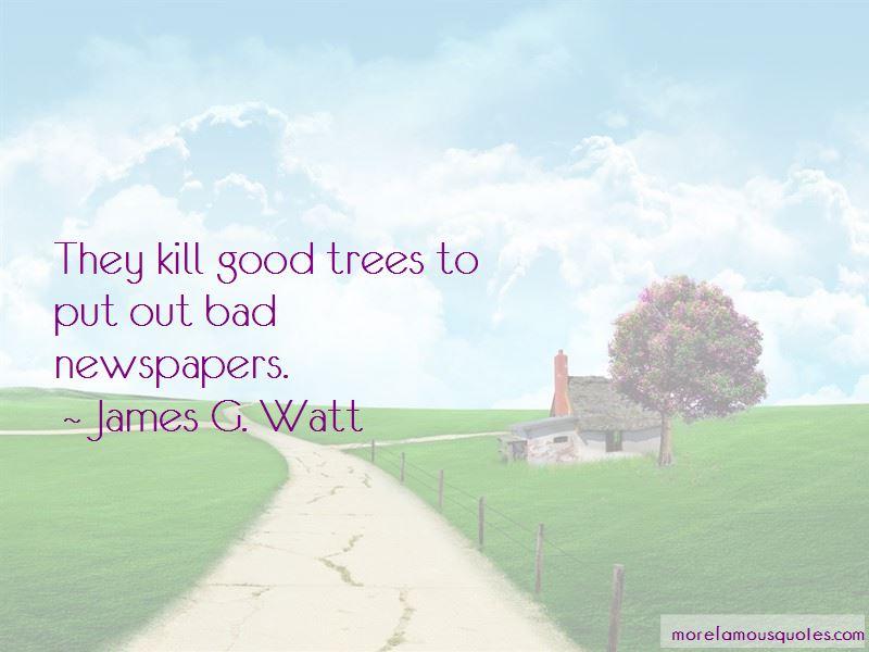 James G. Watt Quotes Pictures 2