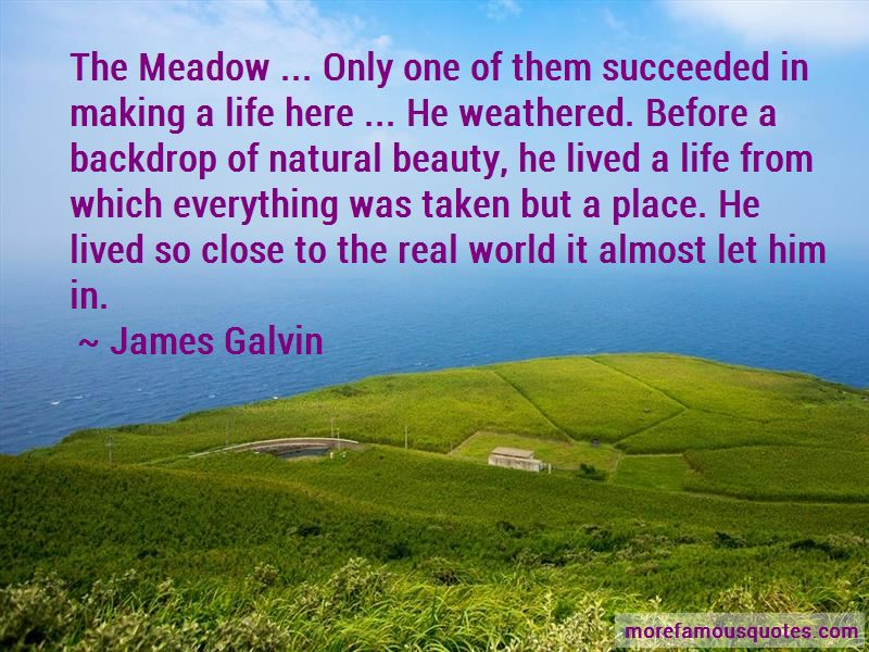James Galvin Quotes