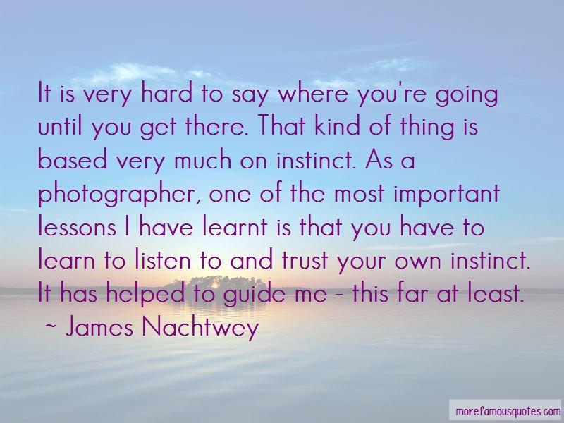 James Nachtwey Quotes