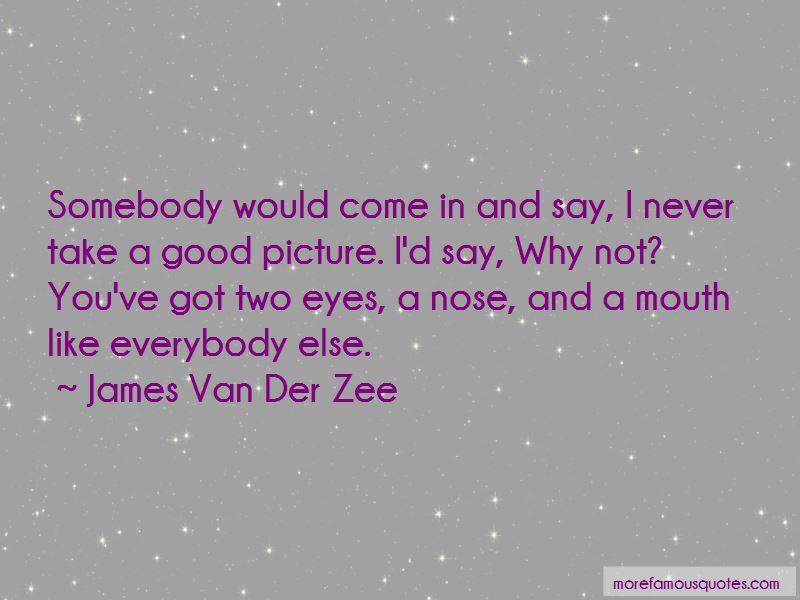 James Van Der Zee Quotes