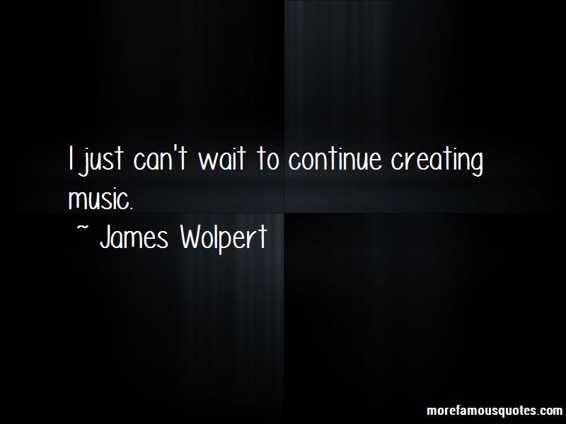 James Wolpert Quotes Pictures 3