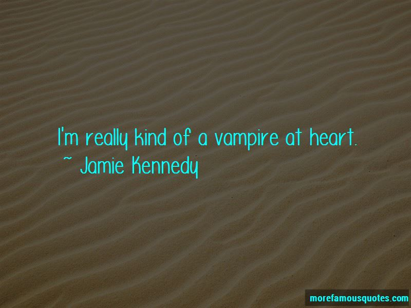Jamie Kennedy Quotes Pictures 4