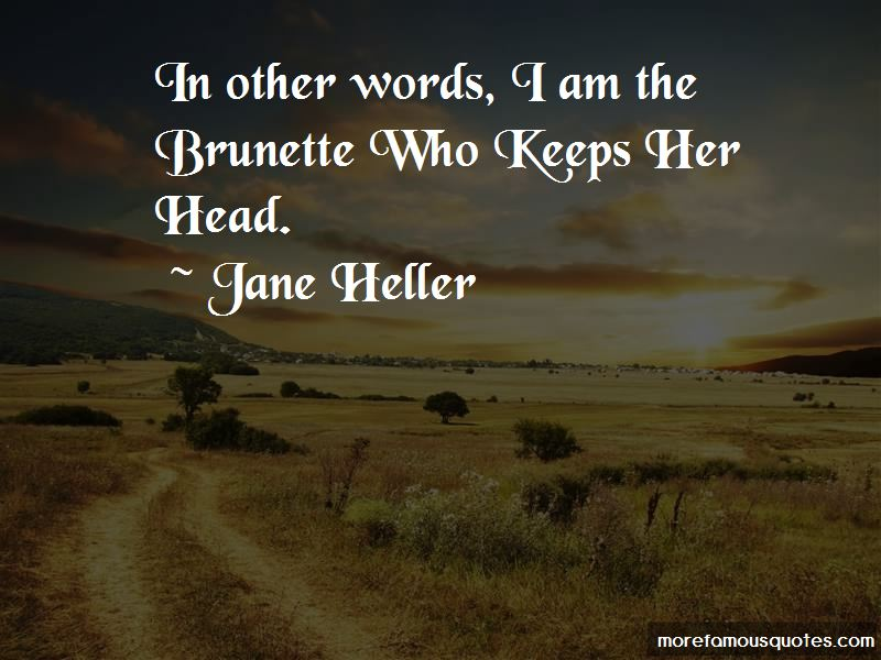 Jane Heller Quotes Pictures 4